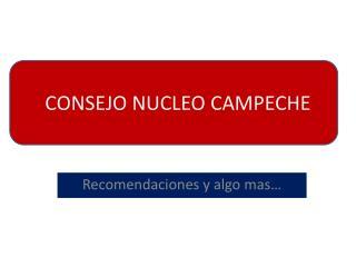 CONSEJO NUCLEO CAMPECHE