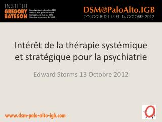Int�r�t de la th�rapie syst�mique et strat�gique pour la psychiatrie
