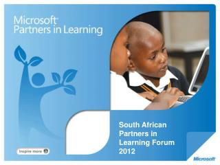 South African Partners in Learning Forum 2012