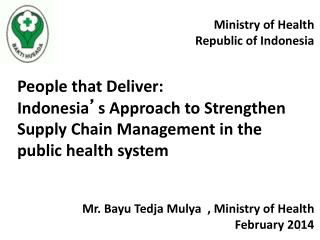 Ministry of Health Republic of Indonesia