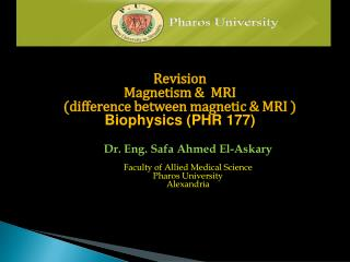 Revision Magnetism  &  MRI (difference between magnetic & MRI )  Biophysics (PHR 177)