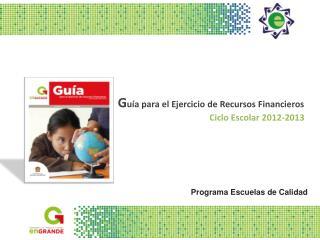 G u�a para el Ejercicio de Recursos Financieros