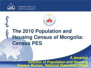 The 2010 Population and Housing Census of Mongolia: Census PES