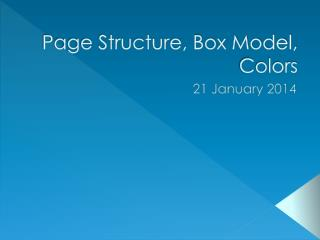 Page Structure, Box Model, Colors