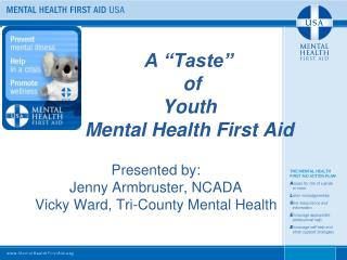 A �Taste�  of   Youth  Mental Health First Aid