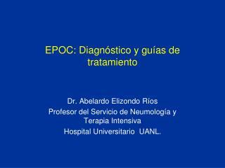 EPOC: Diagnóstico y guías de tratamiento