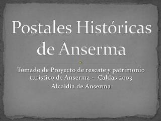 Postales Históricas de Anserma