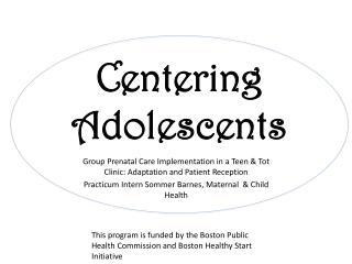 Centering Adolescents