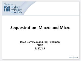 Sequestration: Macro and Micro