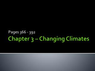 Chapter 3 – Changing Climates
