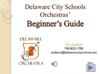 Delaware City Schools Orchestras' Beginner's Guide