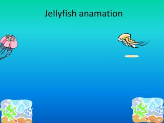 Jellyfish anamation