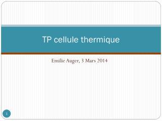 TP cellule thermique