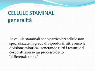 CELLULE STAMINALI generalità