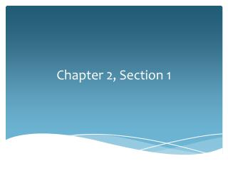 Chapter 2, Section 1