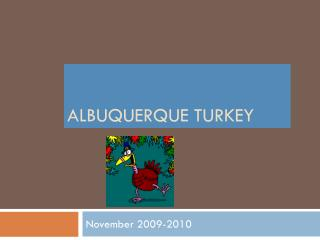 Albuquerque Turkey