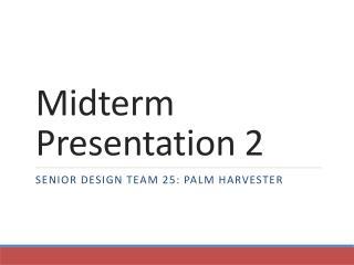 Midterm Presentation 2