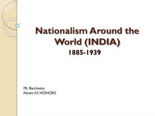 Nationalism Around the World (INDIA)