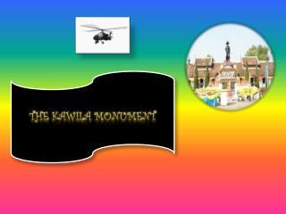 The  Kawila  Monument