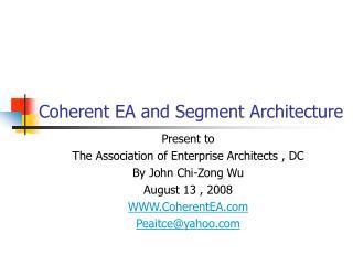 Coherent EA and Segment Architecture
