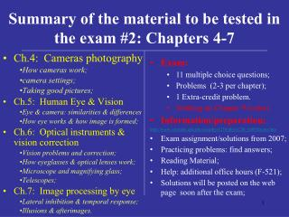 Summary of the material to be tested in the exam 2: Chapters 4-7