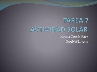 TAREA 7 AVTIVIDAD SOLAR