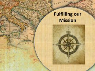 Fulfilling our Mission