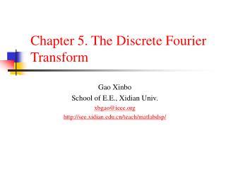 Chapter 5. The Discrete Fourier Transform