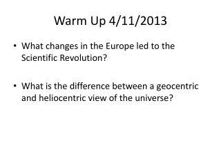 Warm Up 4/11/2013