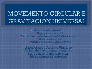 MOVEMENTO CIRCULAR E GRAVITACIÓN UNIVERSAL