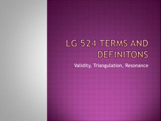 LG 524 TERMS AND DEFINITONS
