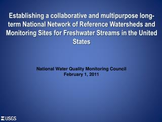 National Water Quality Monitoring Council February 1 ,  2011