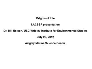 Origins of Life LACSSP presentation