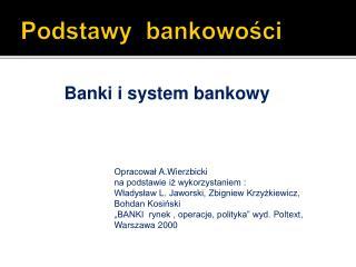 Podstawy  bankowości