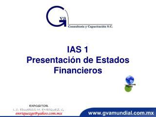 IAS 1 Presentación  de Estados Financieros