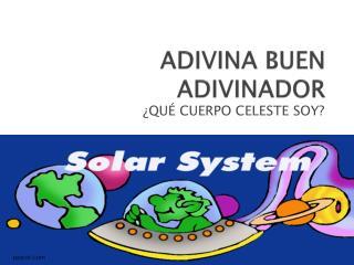 ADIVINA BUEN ADIVINADOR