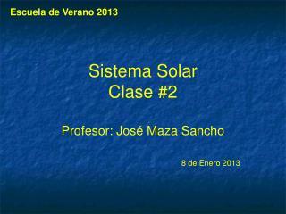 Sistema  Solar Clase  #2