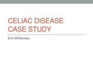 Celiac Disease Case Study