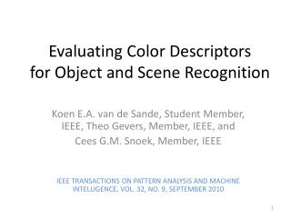 Evaluating Color Descriptors for Object and Scene Recognition