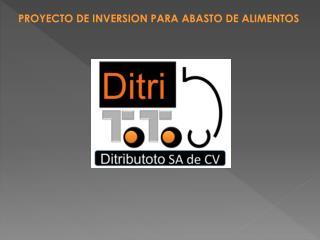 PROYECTO DE INVERSION PARA ABASTO DE ALIMENTOS