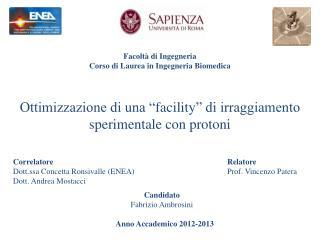 Facoltà  di Ingegneria Corso di Laurea in Ingegneria  Biomedica
