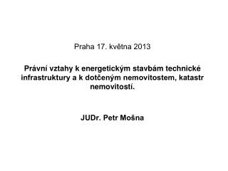 Praha 17. května 2013
