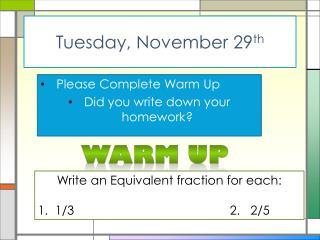 Tuesday, November 29 th