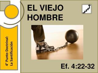 EL VIEJO HOMBRE