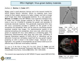 IRG-I Highlight: Virus-grown battery materials