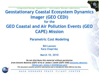 Parametric Cost Modeling Bill Lawson Kara Chaprnka March 10, 2010
