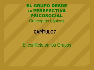 El conflicto en los Grupos