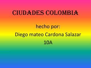Ciudades Colombia