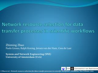 Network resource selection for data transfer processes in scientific workflows