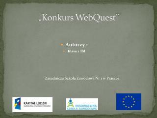 """""""Konkurs  WebQuest """""""